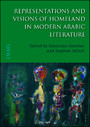 Representations and Visions of Homeland in Modern Arabic Literature