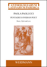 Pentadius Ovidian Poet - Music, Myth and Love.